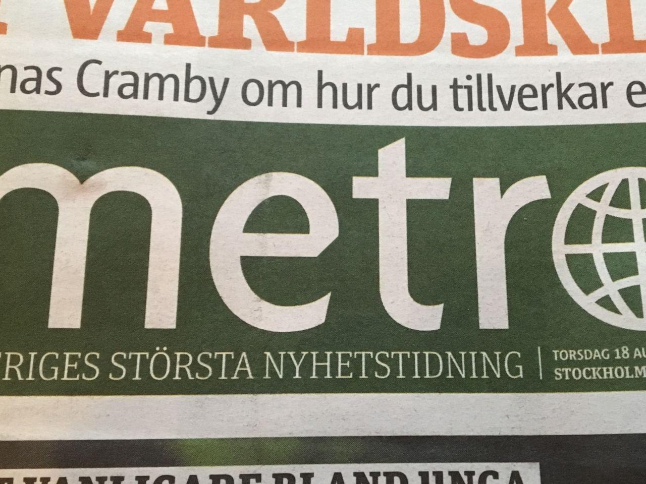 Metro hörde av sig